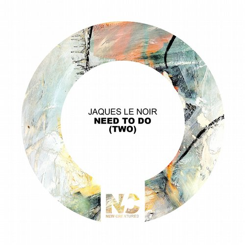 Jaques Le Noir - Need To Do (Two) [361459 2850201]